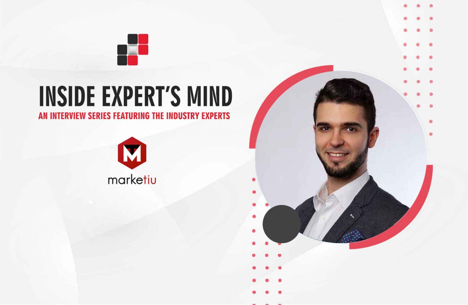 Andrei Tiu, CEO & CMO at Marketiu