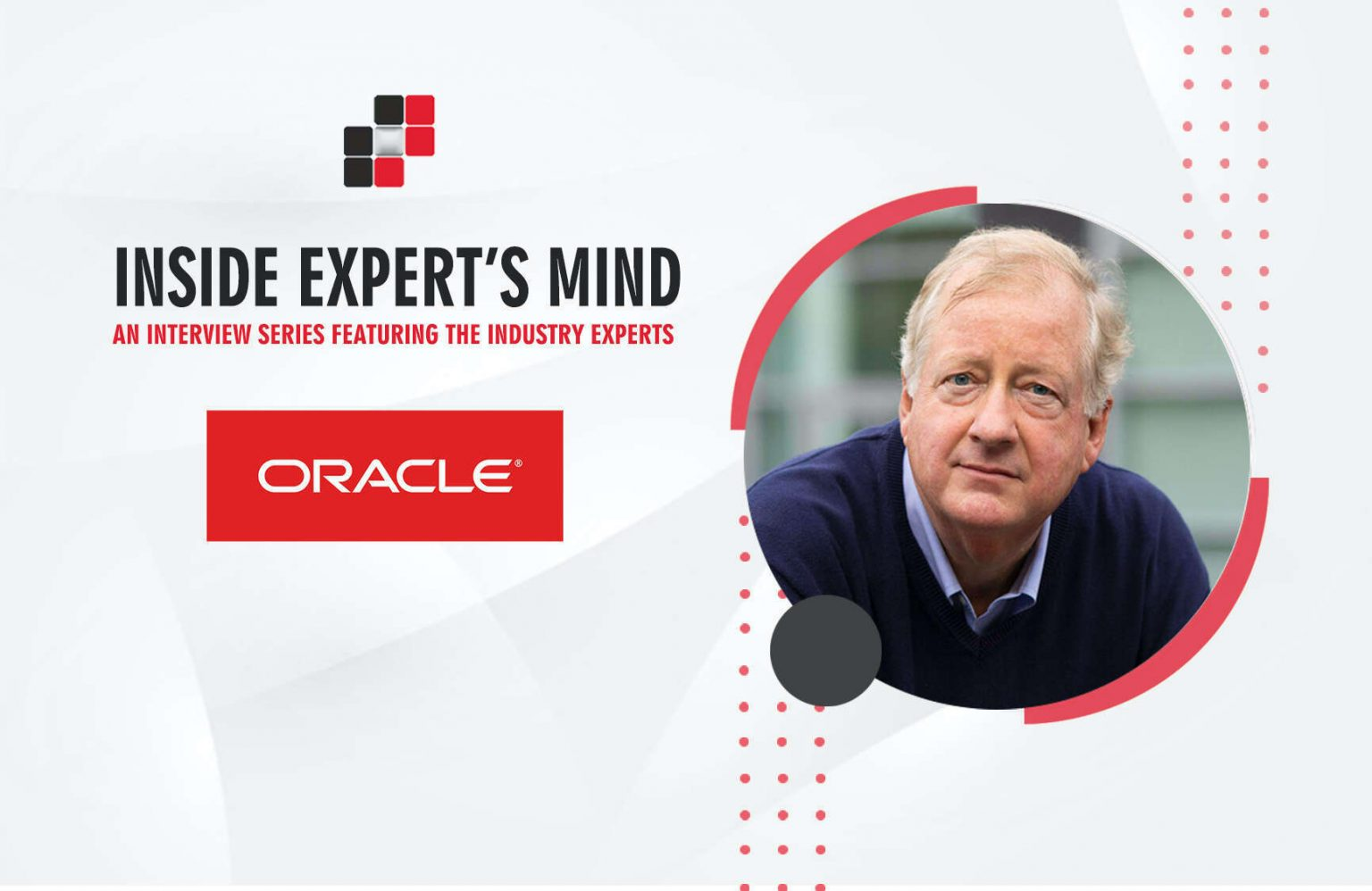 Charlie Berger, Sr. Director, AIML & Cog. Analytics at Oracle Corp.